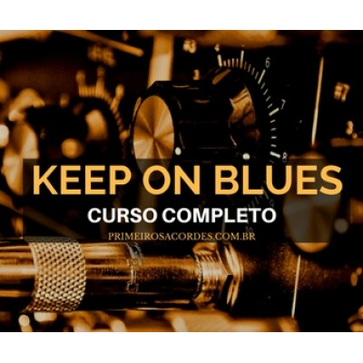 Keep on Blues - Curso completo de Blues - Contrabaixo