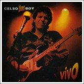 Celso Blues Boy - Aumenta que isso aí é rock n roll