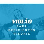 Curso de Violão Para deficientes visuais
